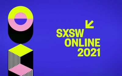 SXSW Online | March 16 – 20th