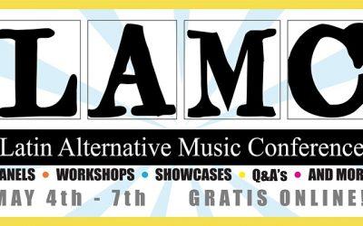 Latin Alternative Music Conference | May 4 – 7