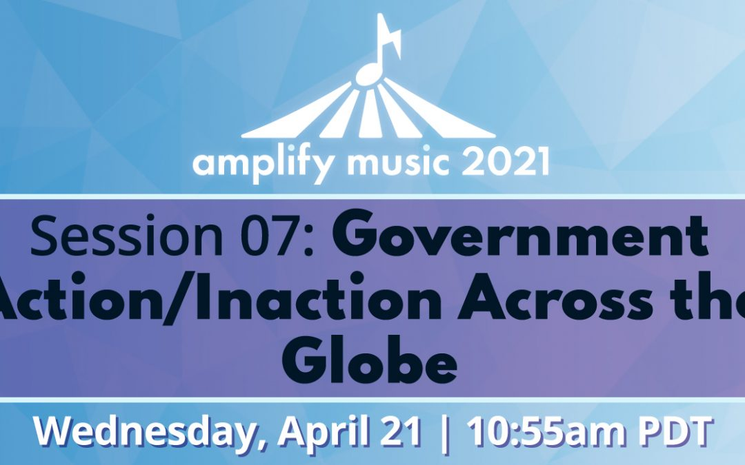 AM21   Session 07: Government Action/Inaction Across the Globe