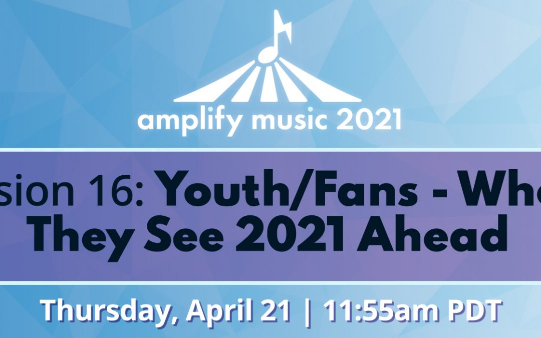 AM21 | Session 16: Youth/Fans – Where They See 2021 Ahead